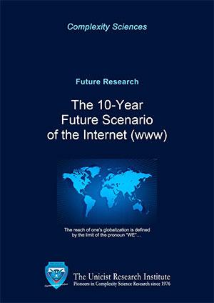 The 10-year future scenario of the Internet