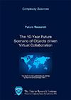The 10-year Future Scenario of Object Driven Virtual Collaboration